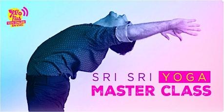 Master Class de Yoga introductoria al curso Sri Sri Yoga de El Arte d Vivir entradas