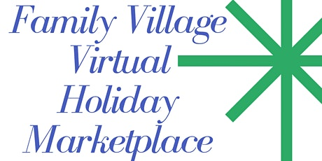 Family Village Virtual Marketplace tickets