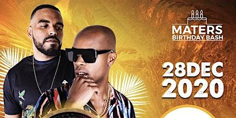 Maters Birthday Bash--Enposib& Team Madada tickets
