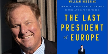 Who is Emmanuel Macron? with William Drozdiak tickets