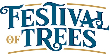 Festival of Trees - Christmas Evening Gala - Now Virtual! tickets