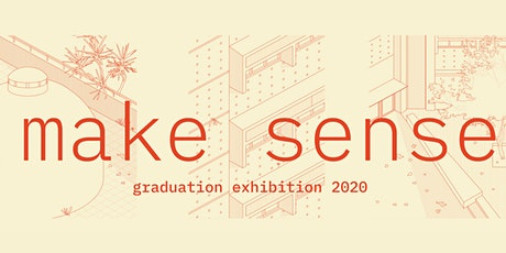 Make Sense: Graduate Exhibition 2020 tickets