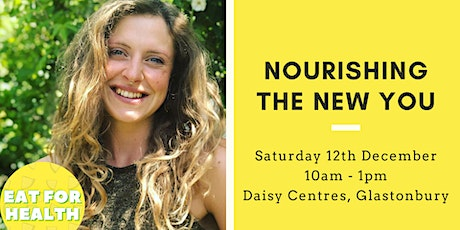 Nourishing The New You tickets