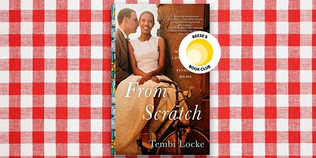 "Online Book Discussion -- ""From Scratch: A Memoir..."" by Tembi Locke tickets"