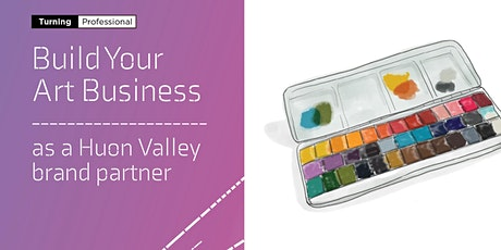 Build your art business as a Huon Valley brand partner tickets