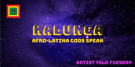 TBWIG Presents: Kalunga: Afro-Latina Gods Speak tickets