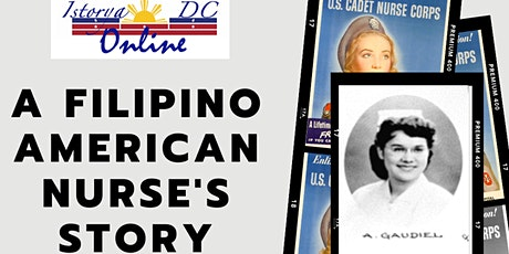 Istorya-DC Online:A Filipino American Nurse's Story tickets