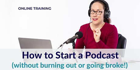 How to Start a Podcast tickets