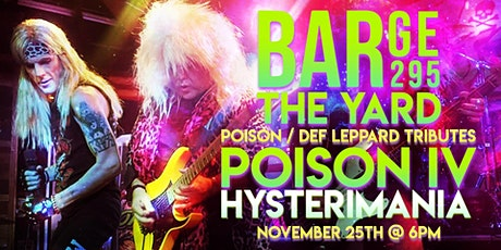 Poison & Def Leppard Tributes Poison I.V. & Hysterimania at BARge295 tickets