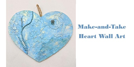 Make and Take Heart Wall Art tickets