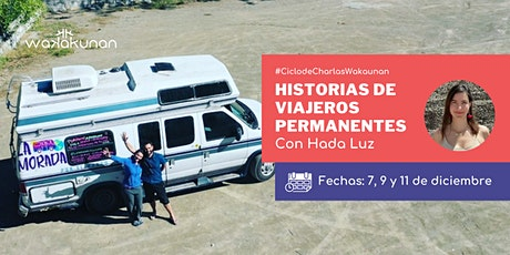 Ciclo: Historias de viajeros permanentes entradas