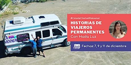 Ciclo: Historias de viajeros permanentes boletos