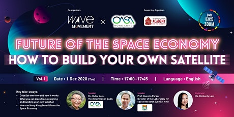 The Wave X OASA:Future of the Space Economy-How to Build Your Own Satellite tickets