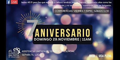 Servicio dominical  29.Nov.2020 - 7mo Aniversario boletos
