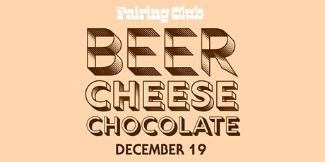 Beer + Cheese + Chocolate Pairing Night - ft. Soul Chocolate! tickets
