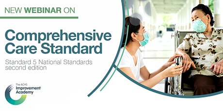 Comprehensive Care Standard 5 Webinar (41102) tickets