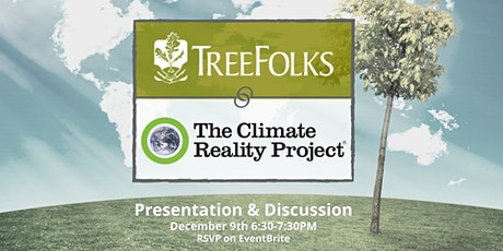 Climate Reality Presentation & Discussion w/ TreeFolksYP tickets