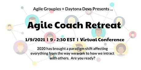Agile Coach Retreat 2021 tickets
