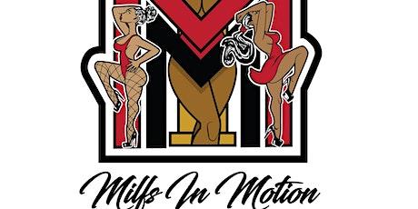 Milfs in Motion tickets