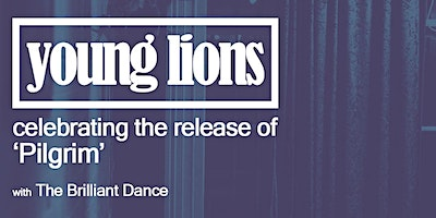 YOUNG LIONS SINGLE LAUNCH – 9PM