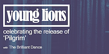 YOUNG LIONS SINGLE LAUNCH - 9PM tickets
