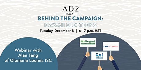Behind the Campaign: Hawaii Elections tickets