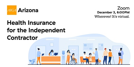 AIGA AZ Business of Design: Health Insurance for the Independent Contractor tickets