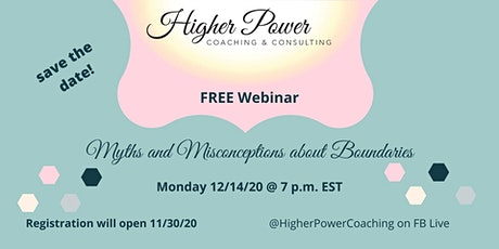 Myths and Misconceptions about Boundaries Webinar tickets