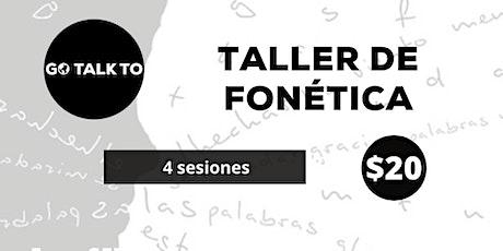 TALLER DE FONÉTICA EN ESPAÑOL - PAQUETE COMPLETO entradas