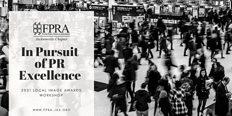 Local Image Awards - In Pursuit of PR Excellence tickets