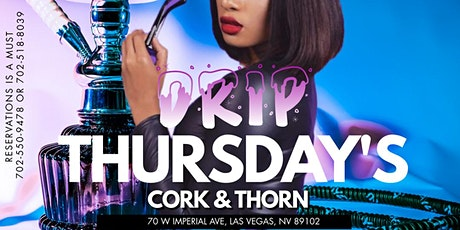 DRIP THURSDAY'S Las Vegas LGBT+ (STRAIGHT/HETEROSEXUAL friendly) tickets