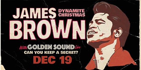 James Brown dynamite Christmas tickets