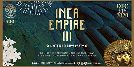 ICHU Terraza - Inca Empire New Year's Eve Party III tickets