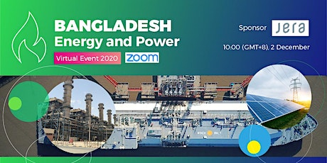 Bangladesh Energy and Power Virtual  Event 2020 tickets