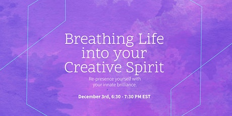 Breathing Life into your Creative Spirit tickets