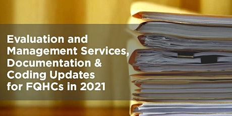 RECORDING OF the 2021 Evaluation and Management (E&M) Service Changes tickets