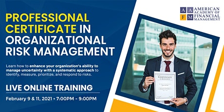 Professional Certificate in Organizational Risk Management tickets