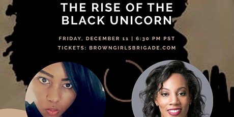 The Rise of The Black Unicorn | A Black Woman In Silicon Valley tickets