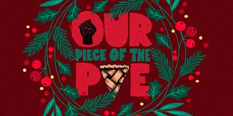 BLACK & BROWN FRIDAY with Our Piece of the Pie! tickets