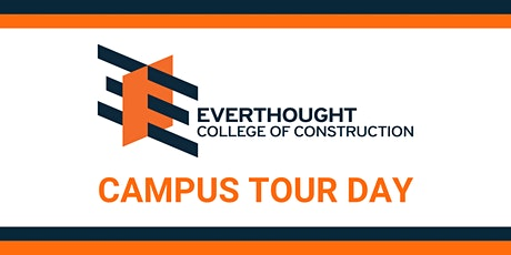 Everthought College of Construction Campus Tour Day tickets