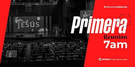 Primera Reunión 7am | Ekklesía Bolivia boletos