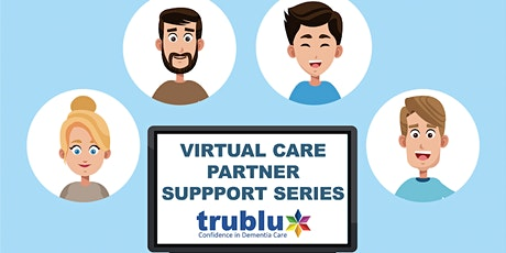Care Partner Support Series- Beginning December 2nd tickets