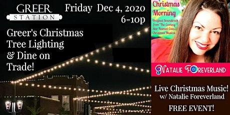 Live Music w/ Natalie Foreverland @ Greer Christmas Tree Lighting tickets