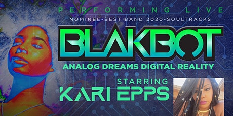 BLAKBOT-ANALOG DREAMS_DIGITAL REALITY-LIVE IN CONCERT tickets