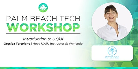 "WORKSHOP | 'Intro to UX/UI"" (Wyncode) tickets"