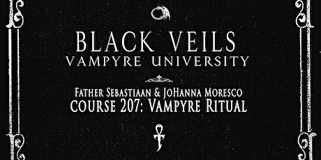 Black Veils University: Vampyrism 207 - Ritual tickets