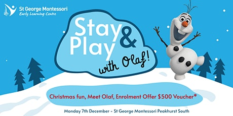 Stay and Play with Olaf at St George Montessori Peakhurst South tickets