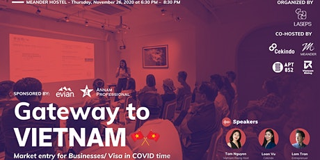 Gateway to Vietnam - Market entry for Businesses/VISA in COVID time tickets