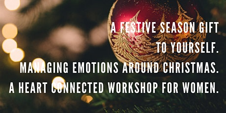 How to emotionally prepared (& empowered!) this festive season. For women. tickets