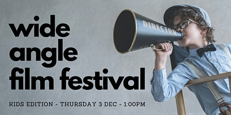 Wide Angle Film Festival - kids program tickets